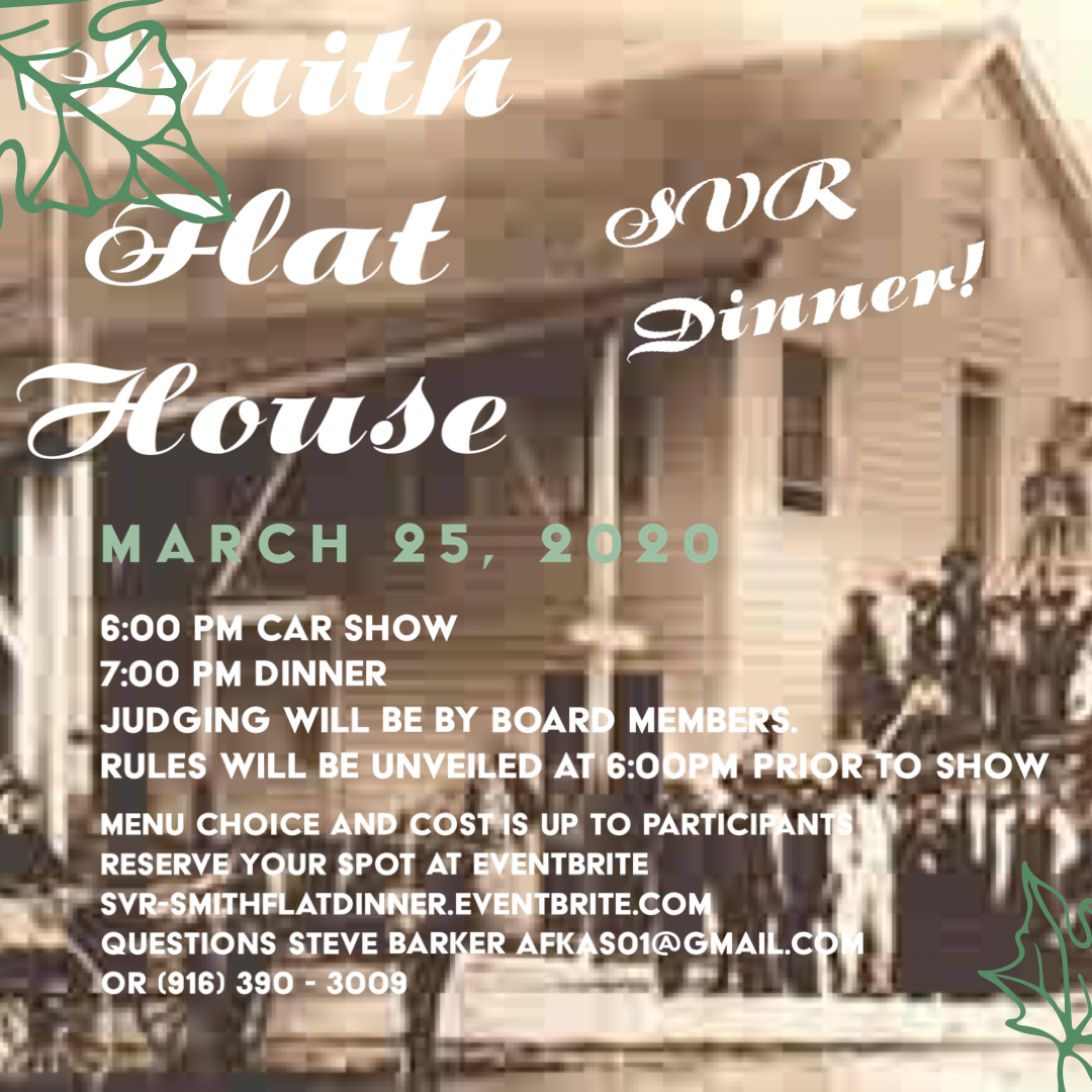 SVR Monthly Dinner - Smith Flat House