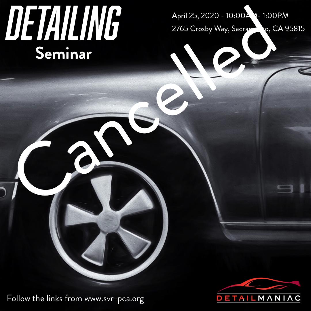 Detailing Your Car Seminar - Cancelled @ Detail Maniac | Sacramento | California | United States