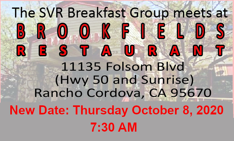 SVR Brookfields Breakfast - New Day and Time!! @ Brookfields | Rancho Cordova | California | United States
